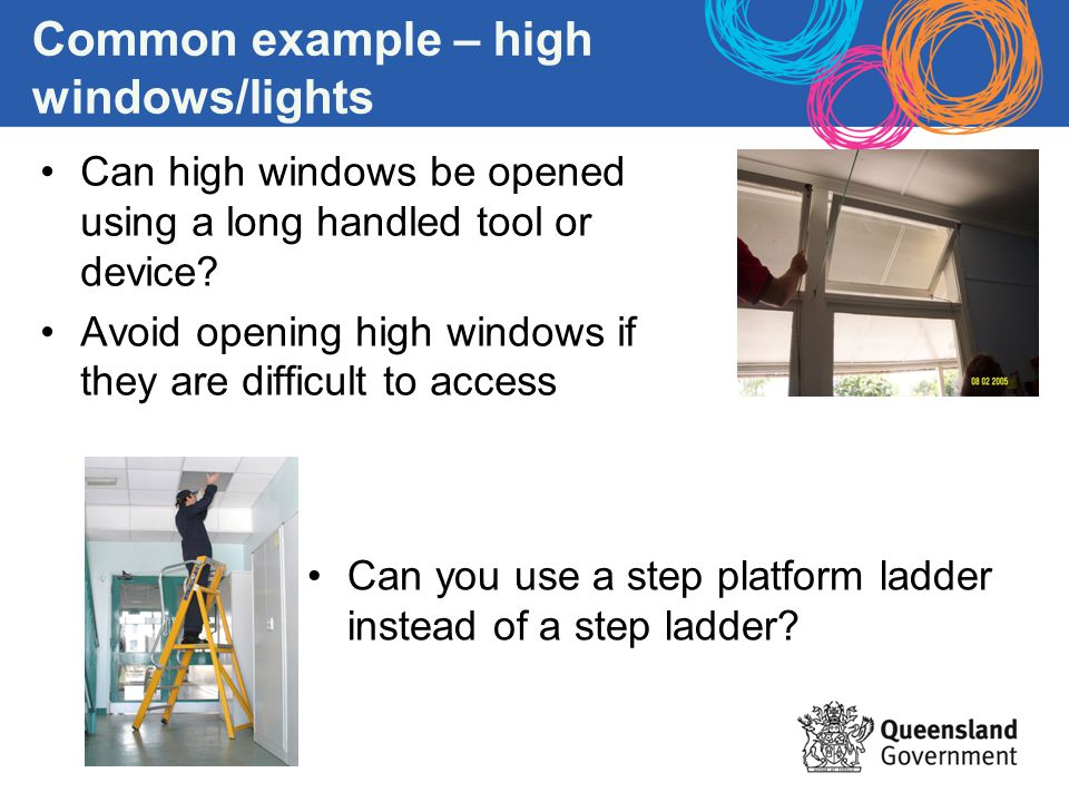 Common example – high windows/lights