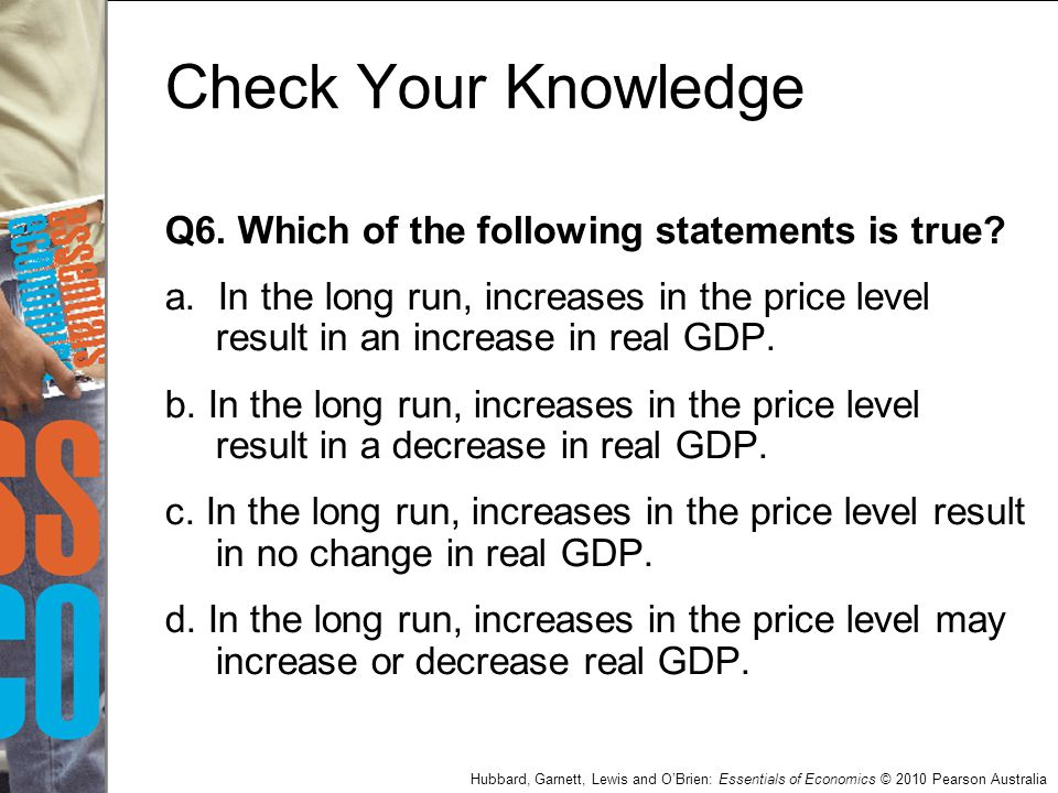 Check Your Knowledge Q6. Which of the following statements is true