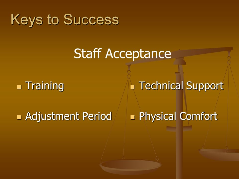Keys to Success Staff Acceptance Training Adjustment Period