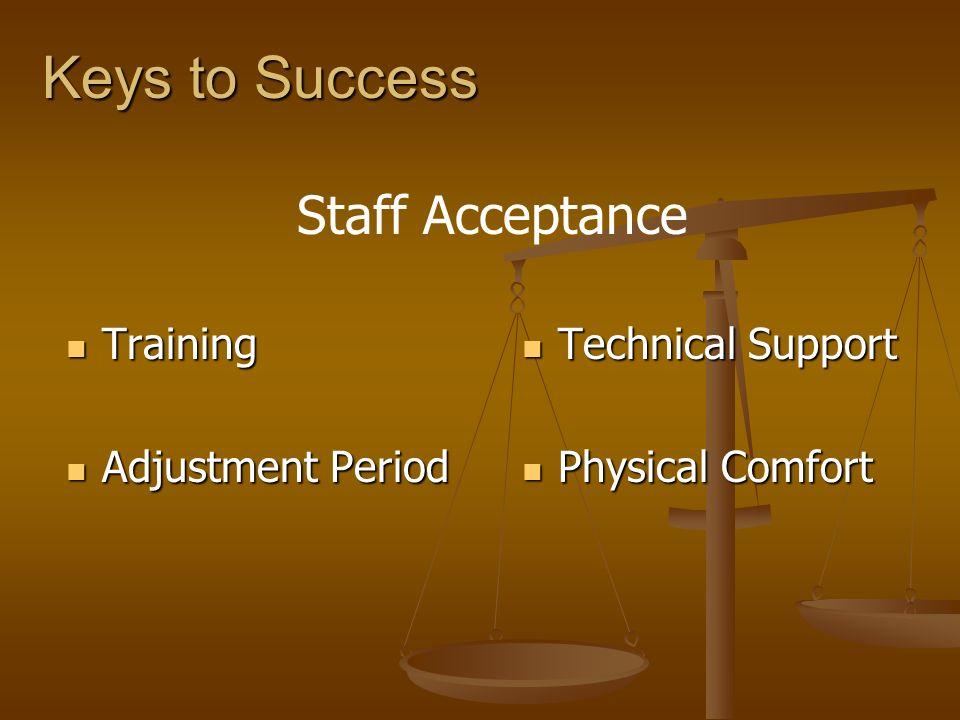Keys to Success Staff Acceptance Training Adjustment Period