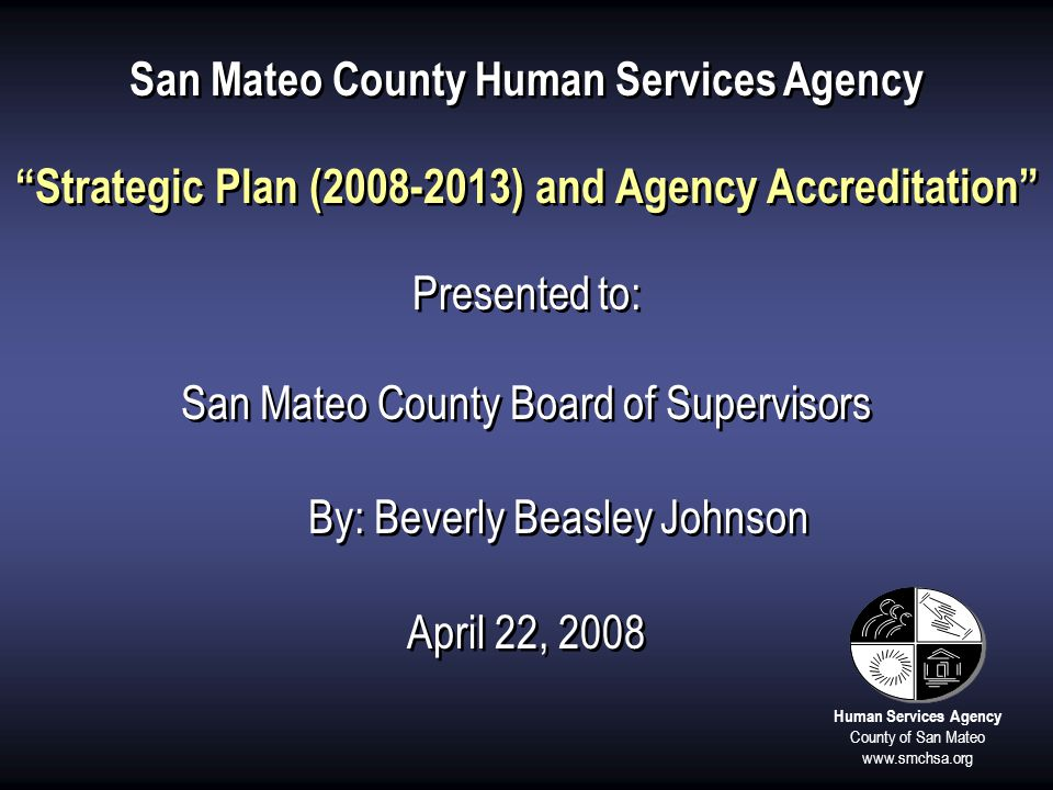 Strategic Plan (2008-2013) and Agency Accreditation