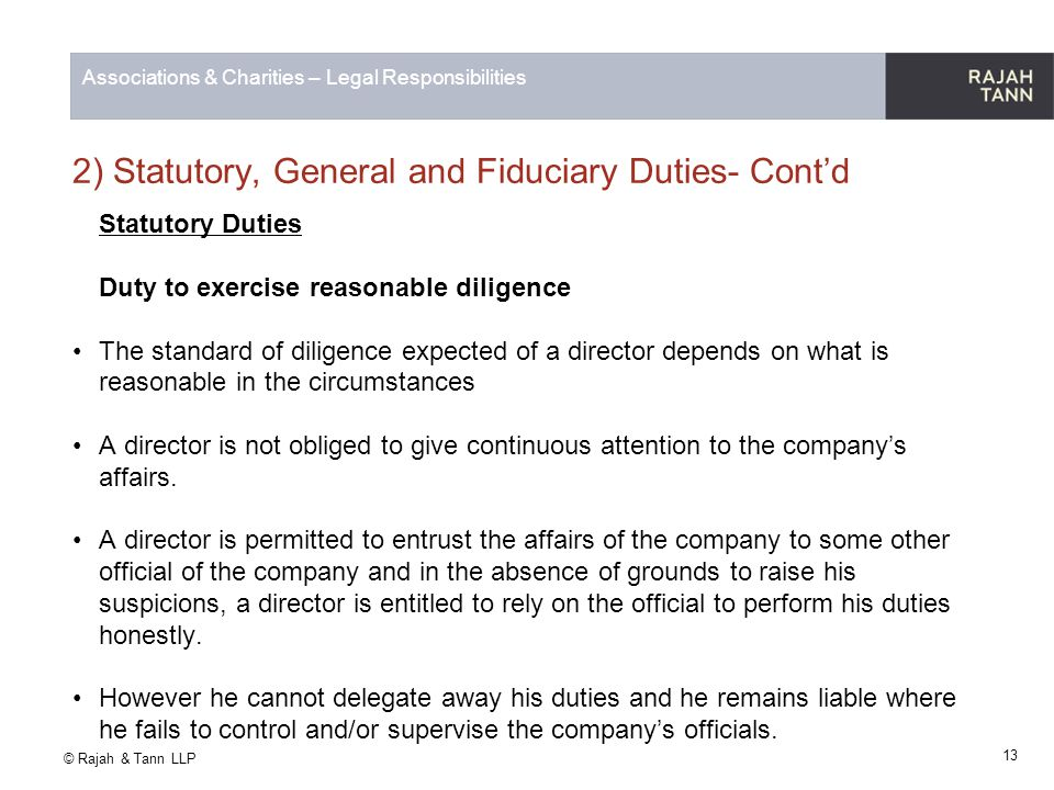 2) Statutory, General and Fiduciary Duties- Cont'd