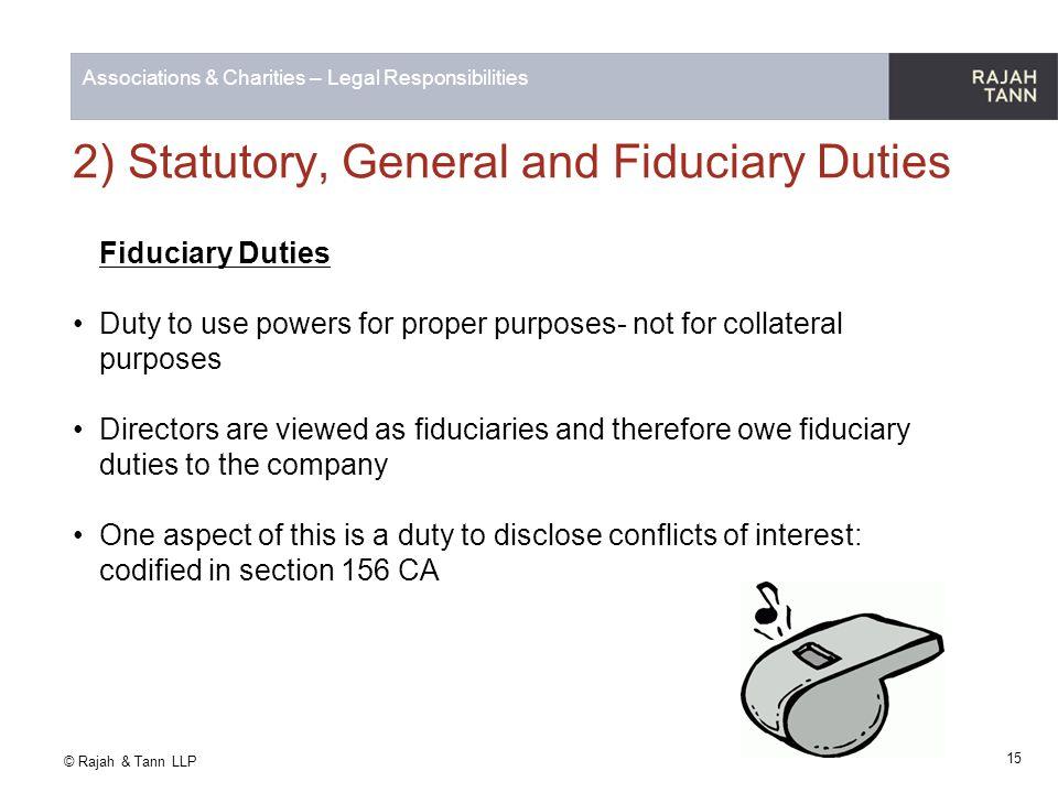 2) Statutory, General and Fiduciary Duties