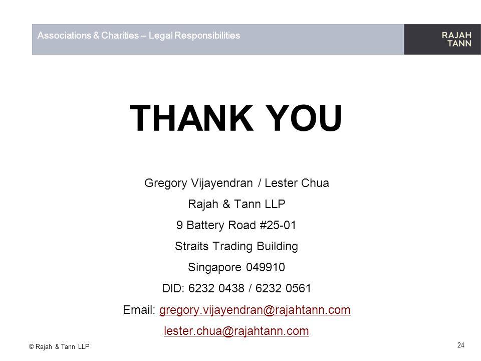 THANK YOU Gregory Vijayendran / Lester Chua Rajah & Tann LLP