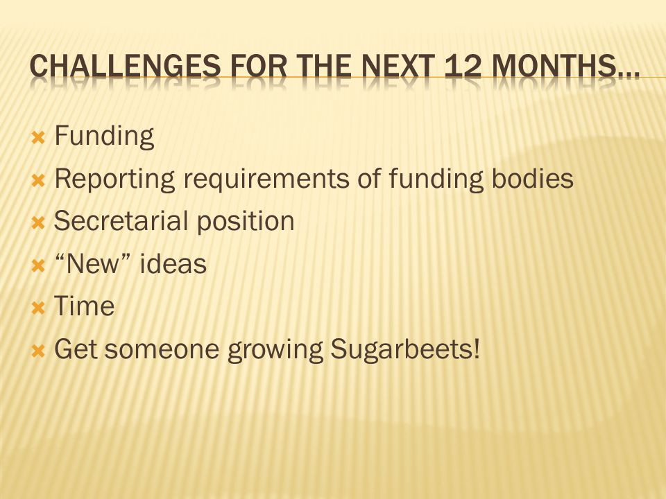 Challenges for the next 12 months…