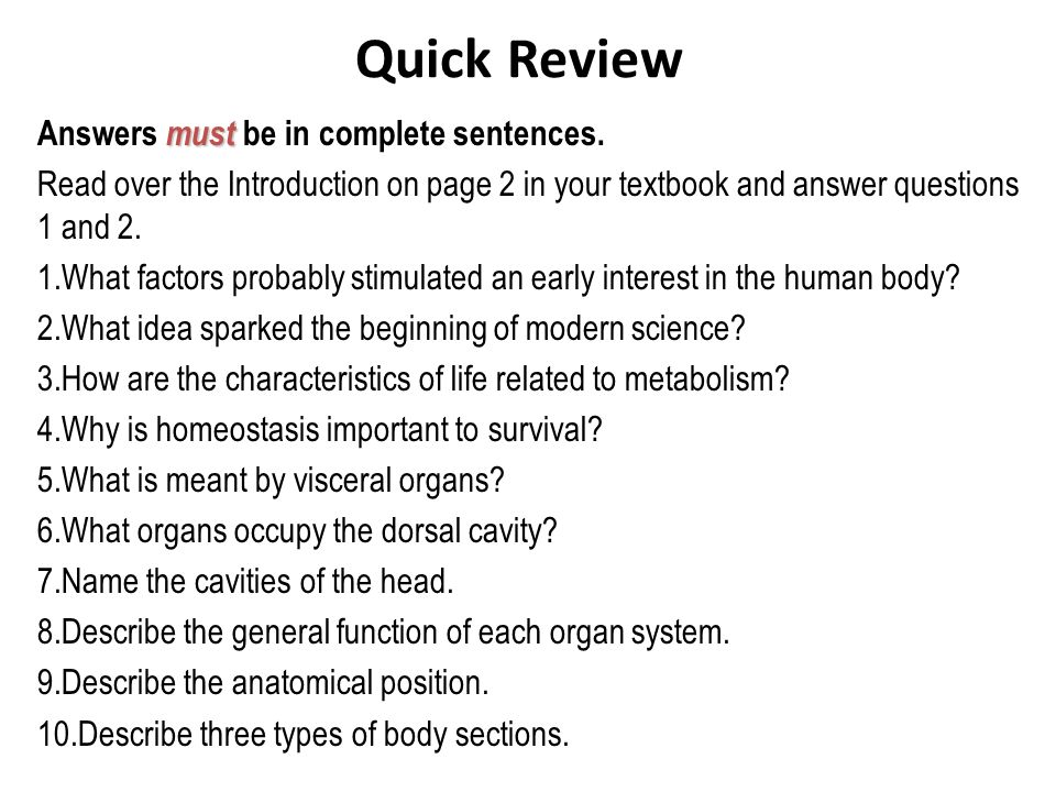 Quick Review Answers must be in complete sentences.