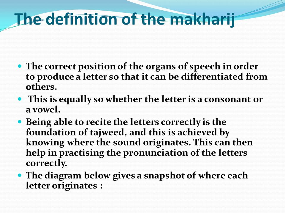 The definition of the makharij