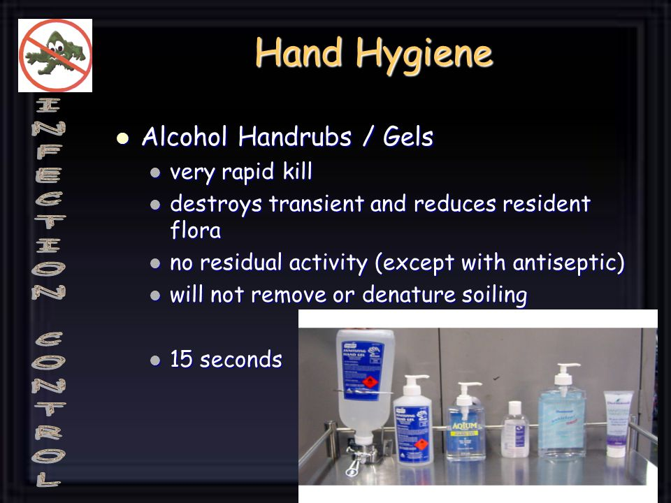 Hand Hygiene Alcohol Handrubs / Gels very rapid kill