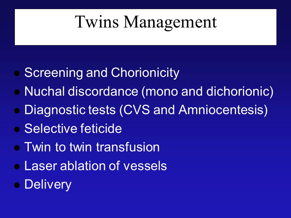 Twins Management Screening and Chorionicity