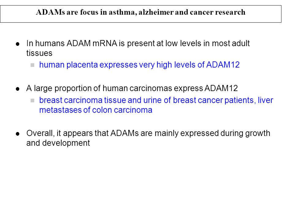 ADAMs are focus in asthma, alzheimer and cancer research