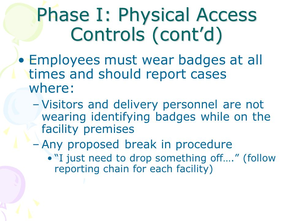 Phase I: Physical Access Controls (cont'd)