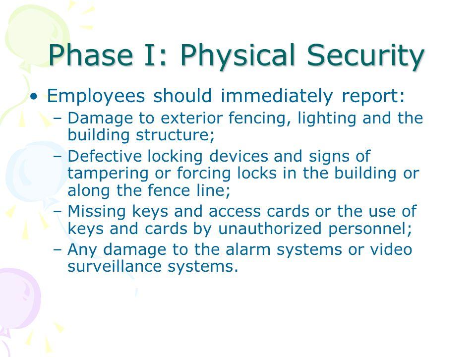 Phase I: Physical Security