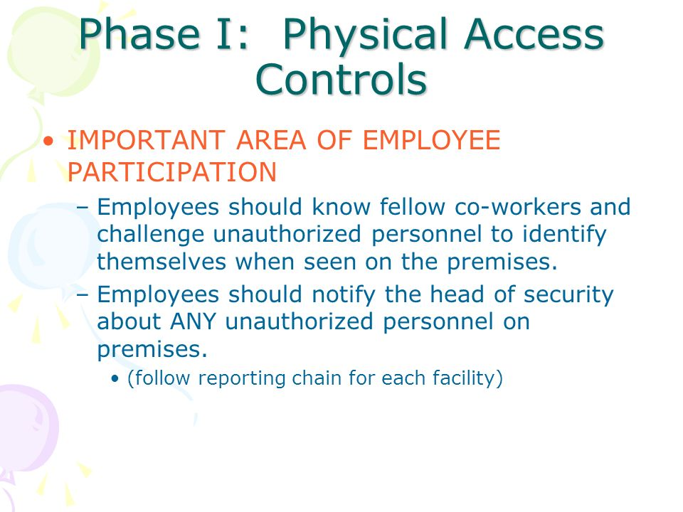 Phase I: Physical Access Controls