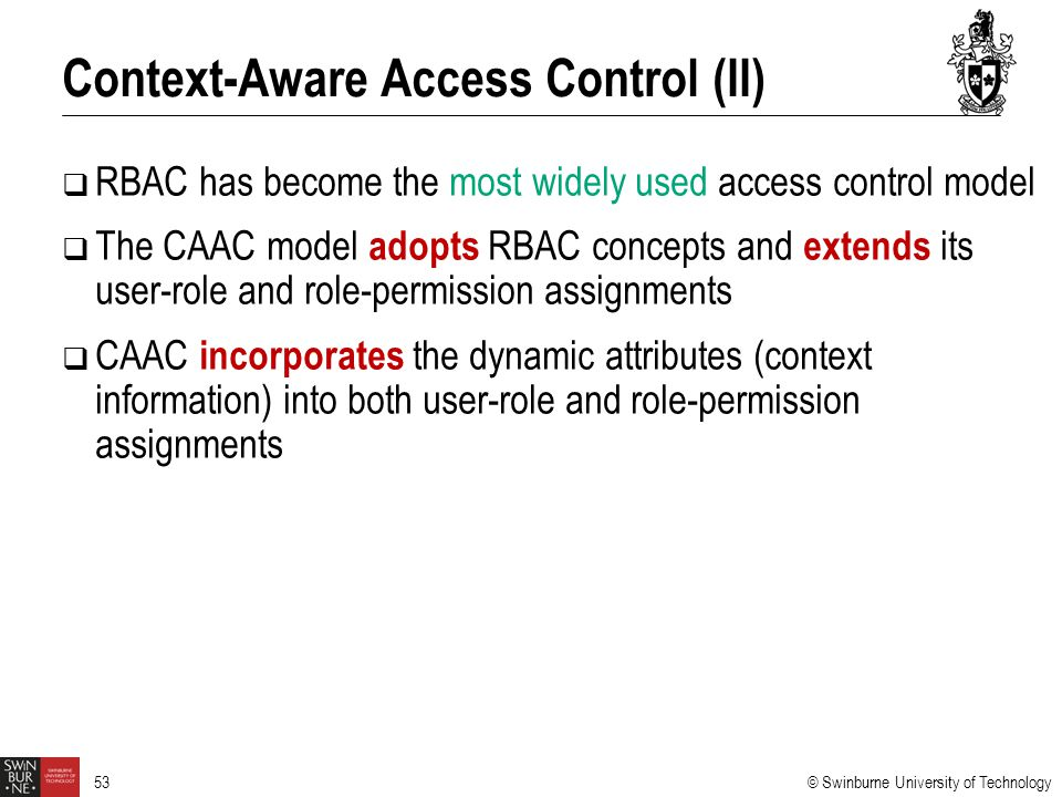 Context-Aware Access Control (II)
