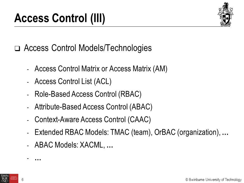 Access Control (III) Access Control Models/Technologies