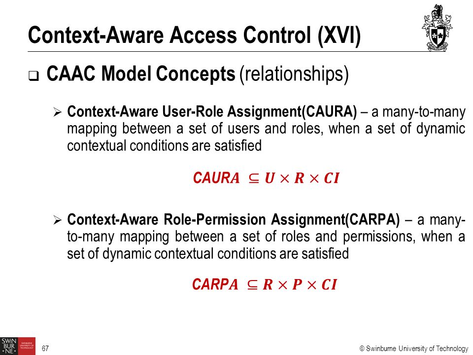 Context-Aware Access Control (XVI)