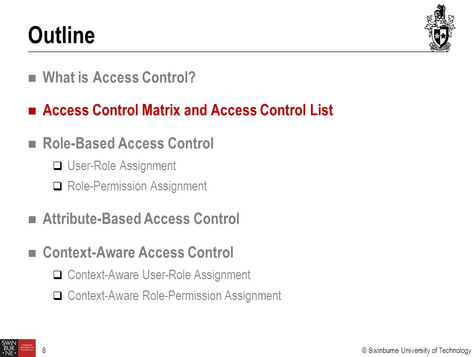Outline What is Access Control