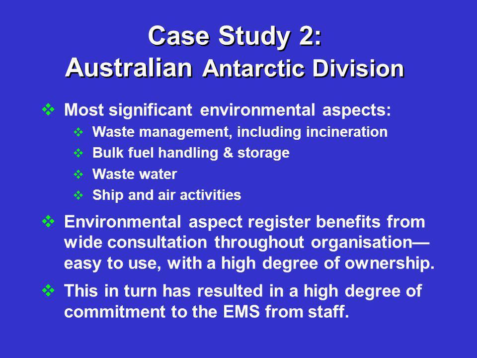 Case Study 2: Australian Antarctic Division