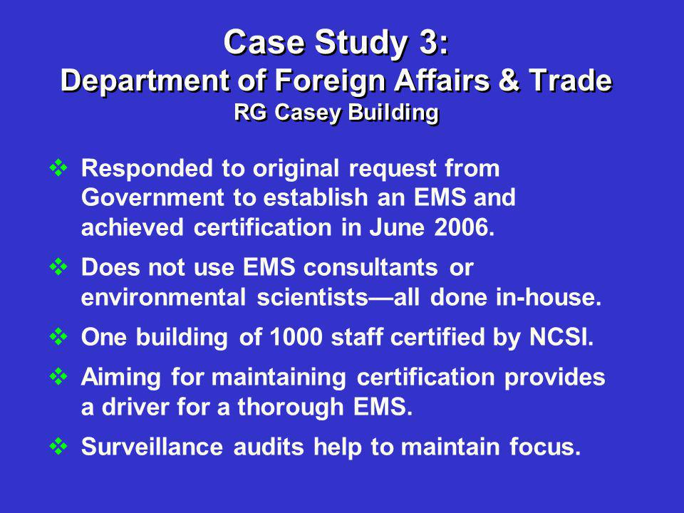 Case Study 3: Department of Foreign Affairs & Trade RG Casey Building