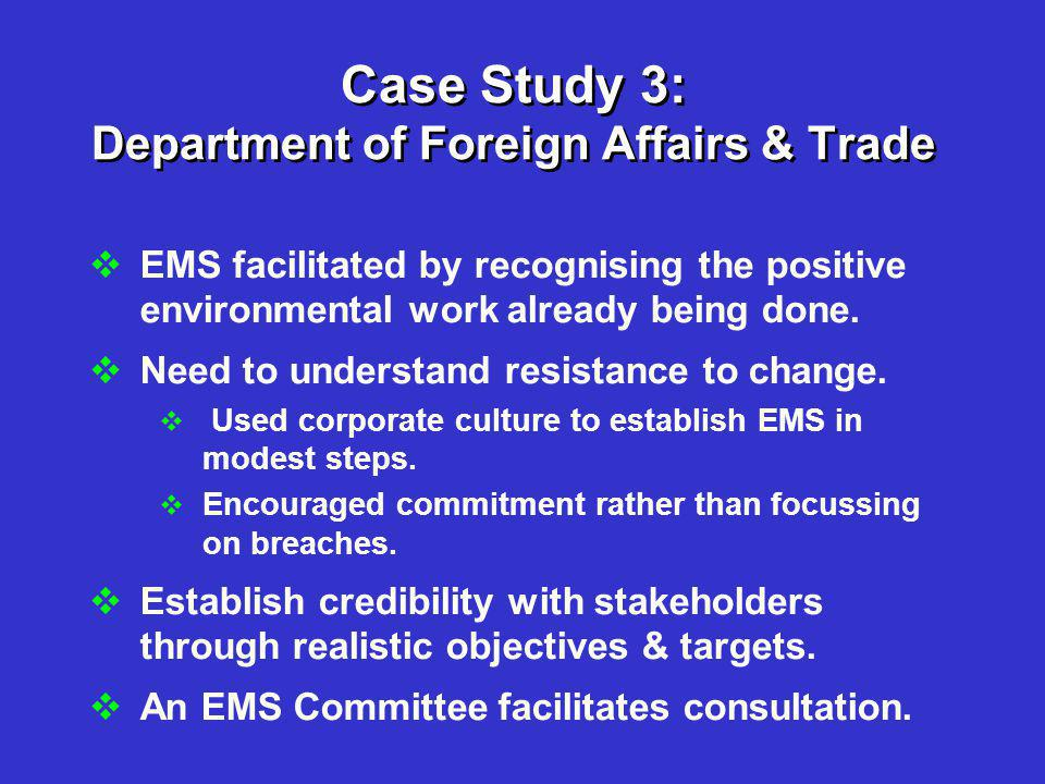 Case Study 3: Department of Foreign Affairs & Trade