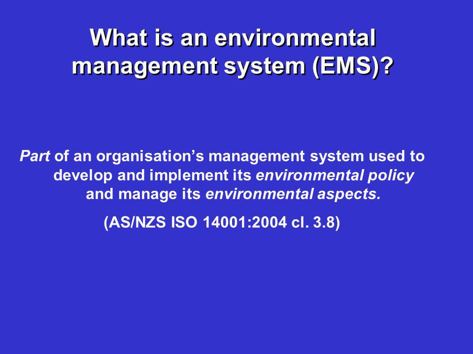 What is an environmental management system (EMS)