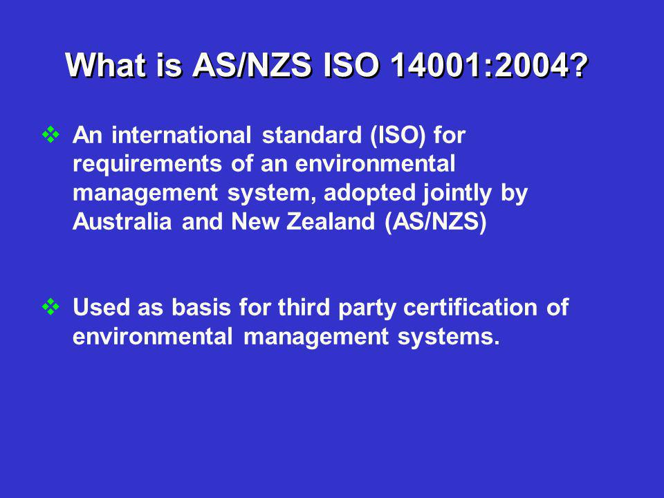 What is AS/NZS ISO 14001:2004