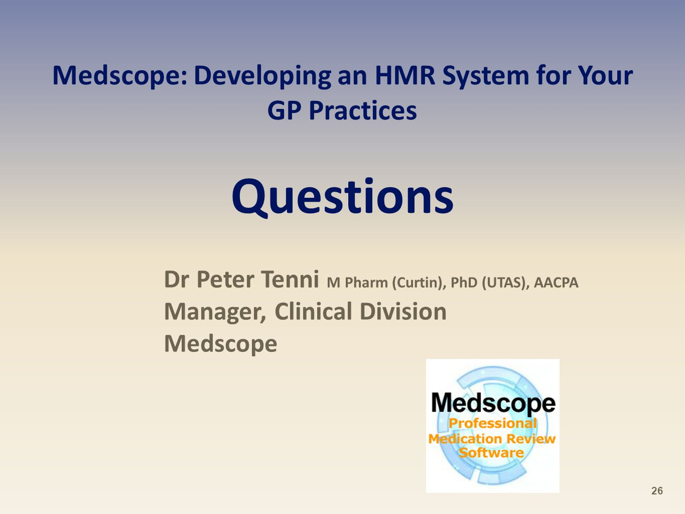 Medscope: Developing an HMR System for Your GP Practices Questions