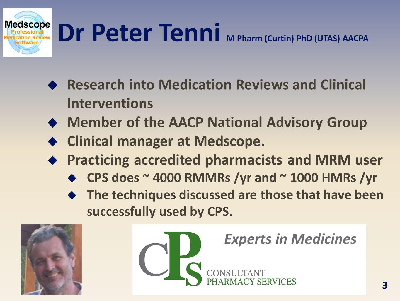 Dr Peter Tenni M Pharm (Curtin) PhD (UTAS) AACPA
