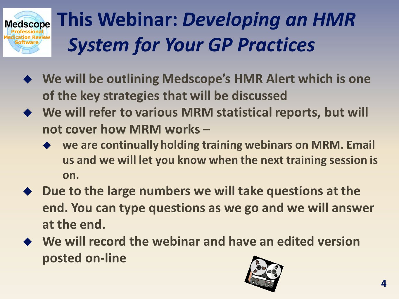 This Webinar: Developing an HMR System for Your GP Practices