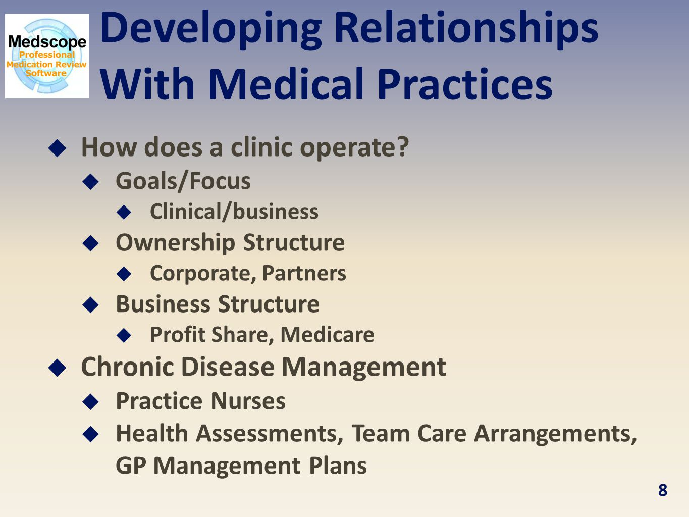 Developing Relationships With Medical Practices