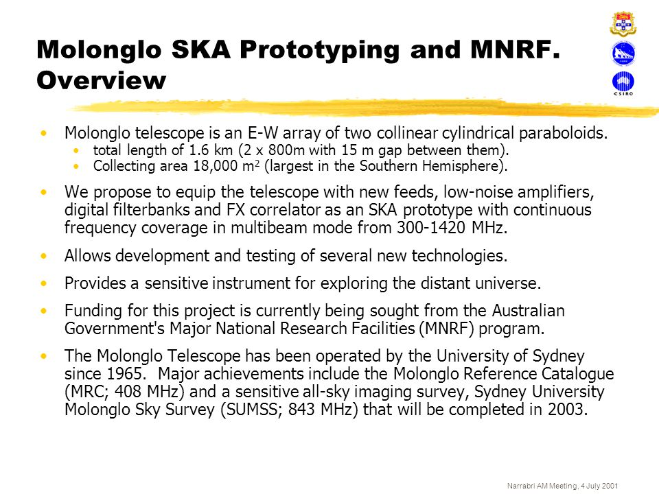 Molonglo SKA Prototyping and MNRF. Overview