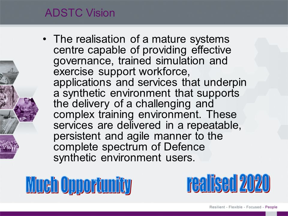 realised 2020 Much Opportunity ADSTC Vision