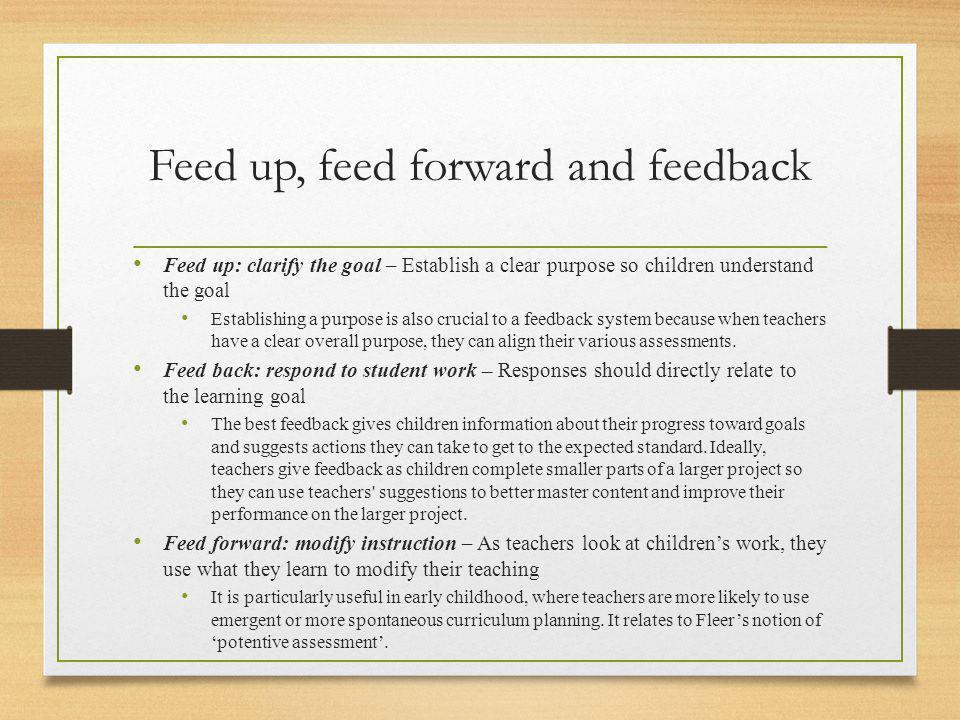 Feed up, feed forward and feedback