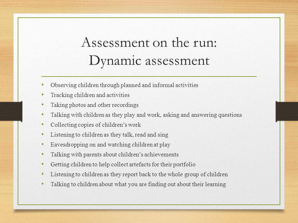 Assessment on the run: Dynamic assessment