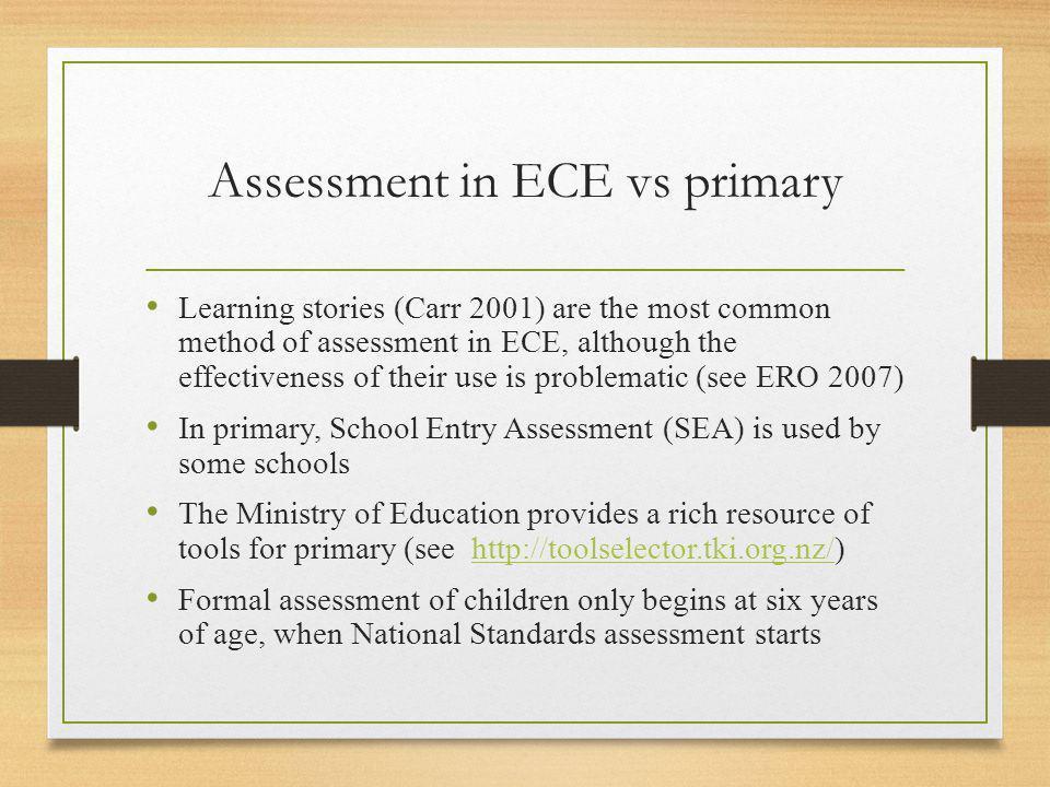 Assessment in ECE vs primary