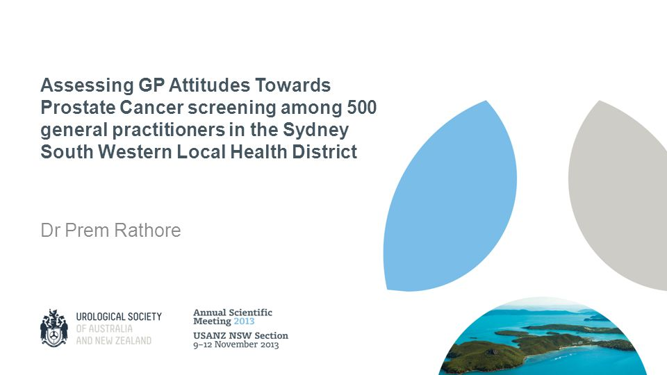 Assessing GP Attitudes Towards Prostate Cancer screening among 500 general practitioners in the Sydney South Western Local Health District