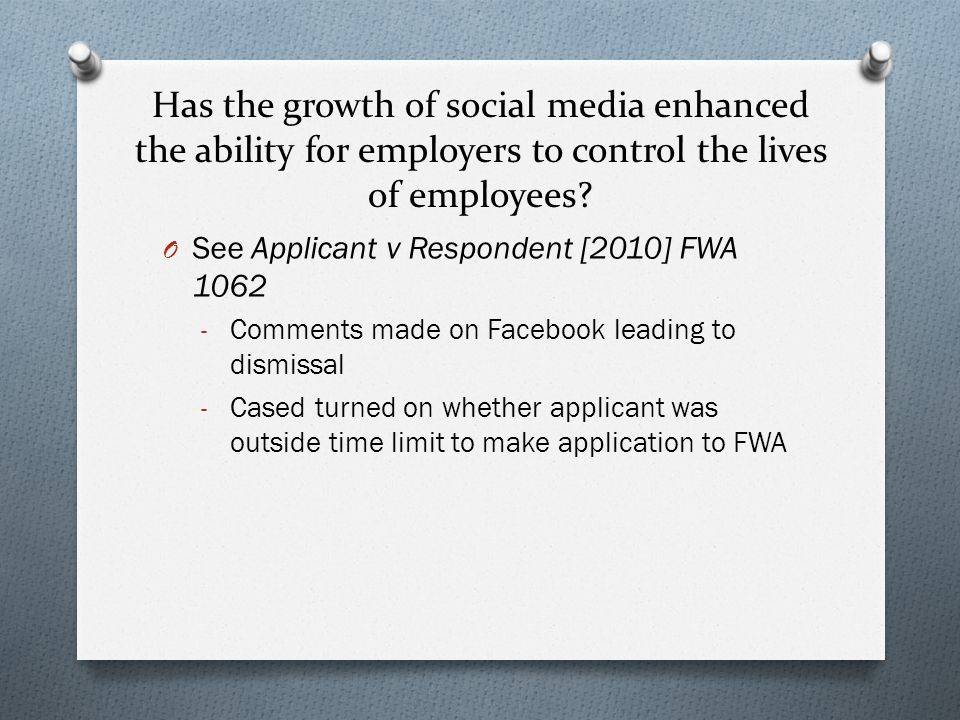 Has the growth of social media enhanced the ability for employers to control the lives of employees