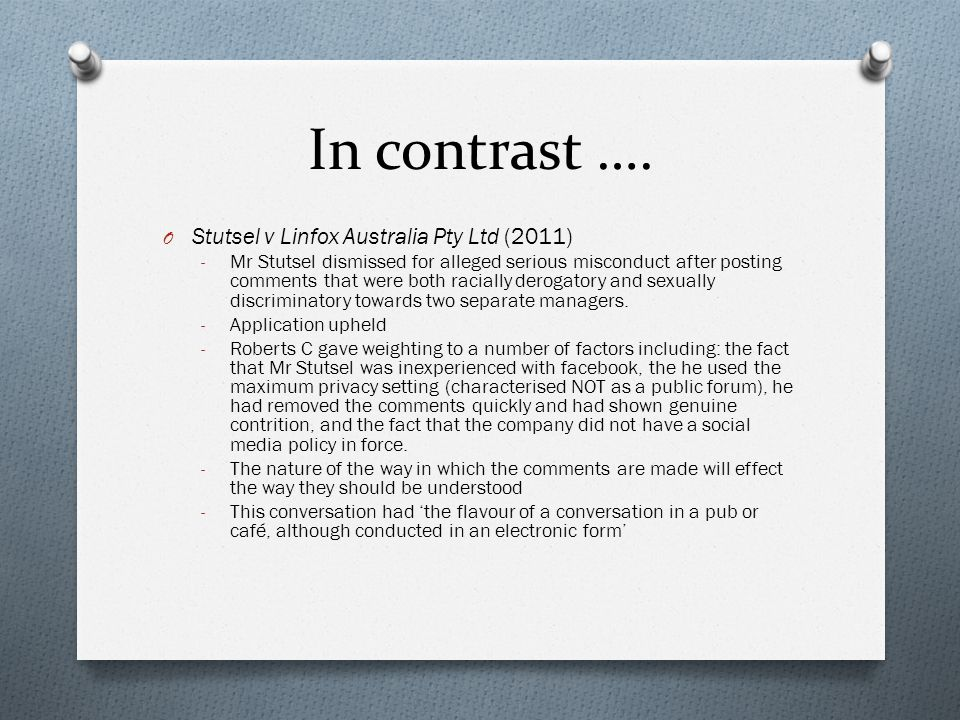 In contrast …. Stutsel v Linfox Australia Pty Ltd (2011)