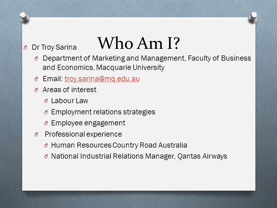 Who Am I Dr Troy Sarina. Department of Marketing and Management, Faculty of Business and Economics, Macquarie University.