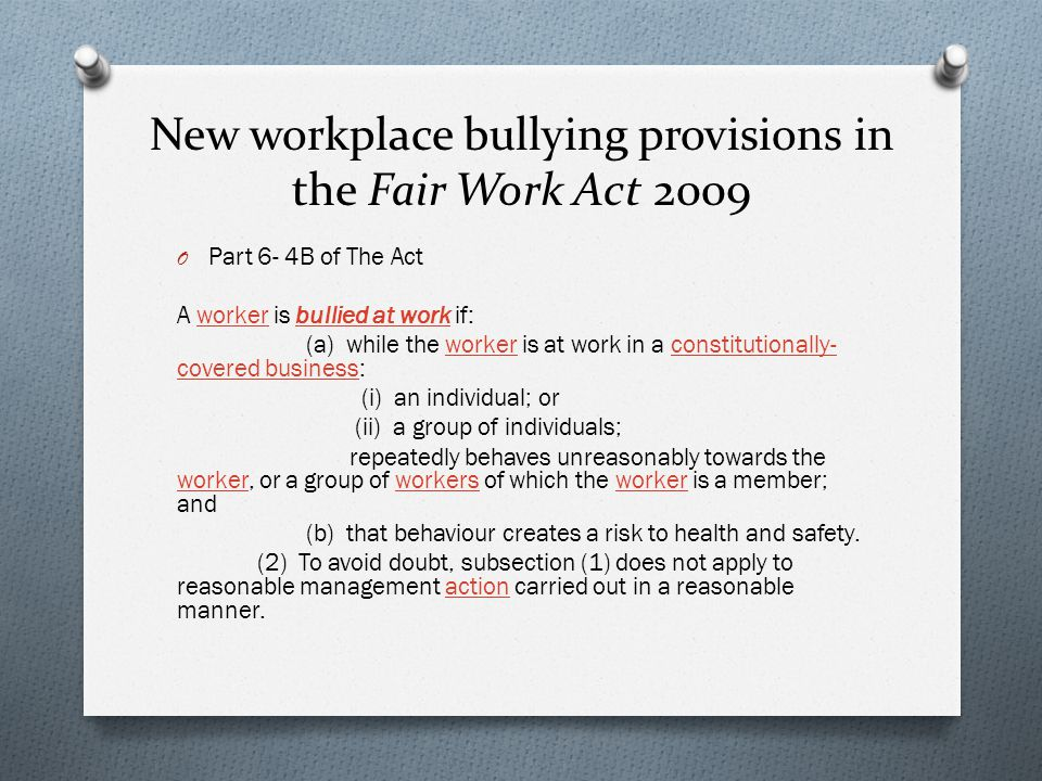 New workplace bullying provisions in the Fair Work Act 2009