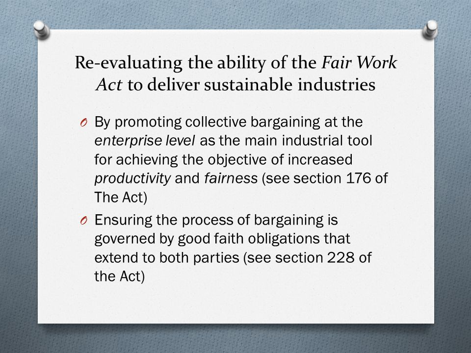 Re-evaluating the ability of the Fair Work Act to deliver sustainable industries