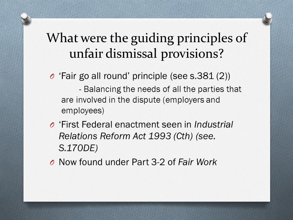 What were the guiding principles of unfair dismissal provisions