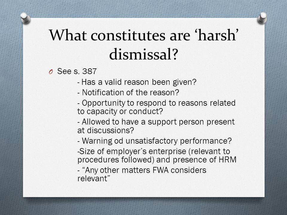 What constitutes are 'harsh' dismissal