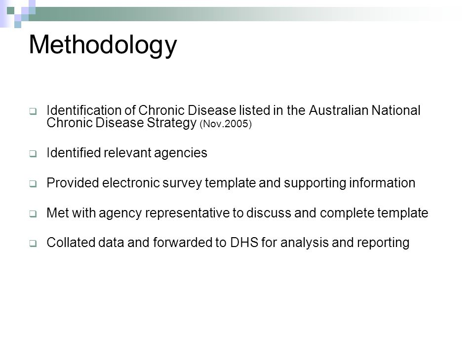 Methodology Identification of Chronic Disease listed in the Australian National Chronic Disease Strategy (Nov.2005)