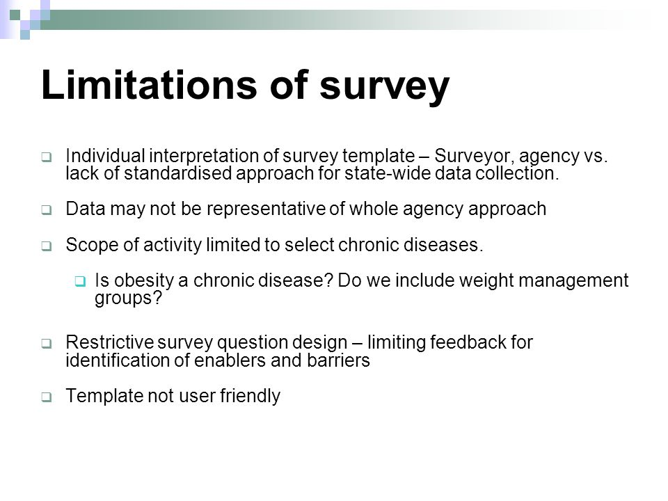 Limitations of survey