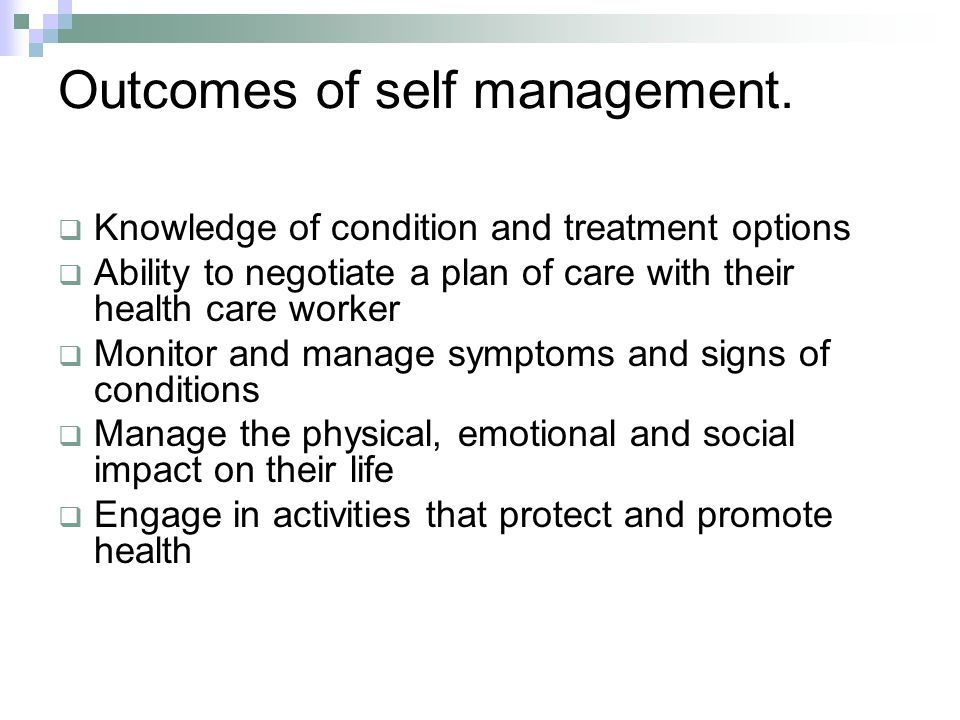 Outcomes of self management.