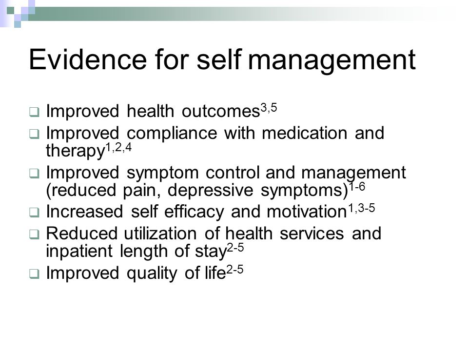 Evidence for self management