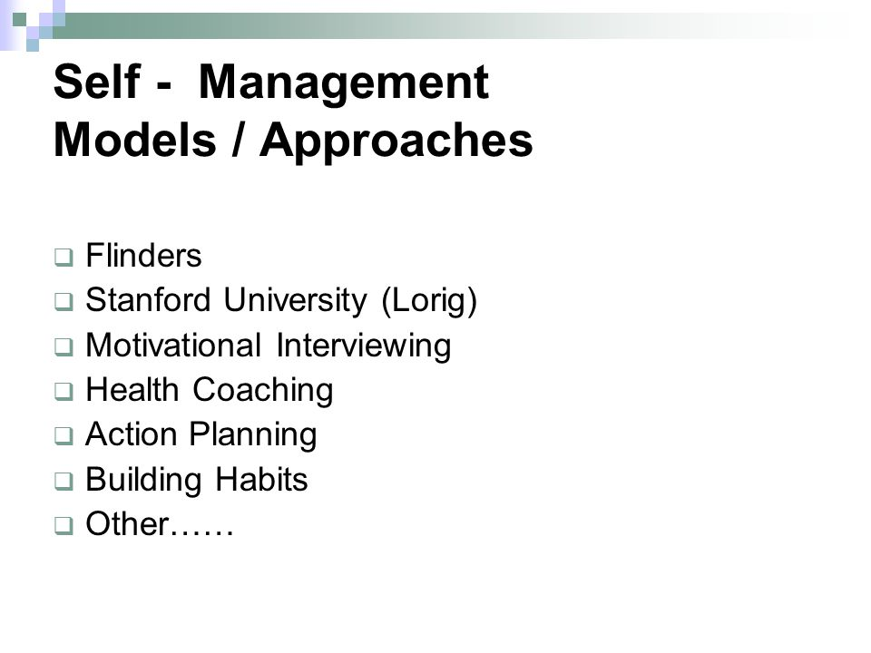 Self - Management Models / Approaches