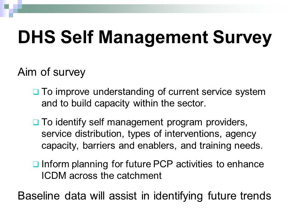 DHS Self Management Survey