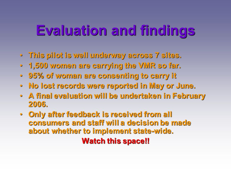 Evaluation and findings
